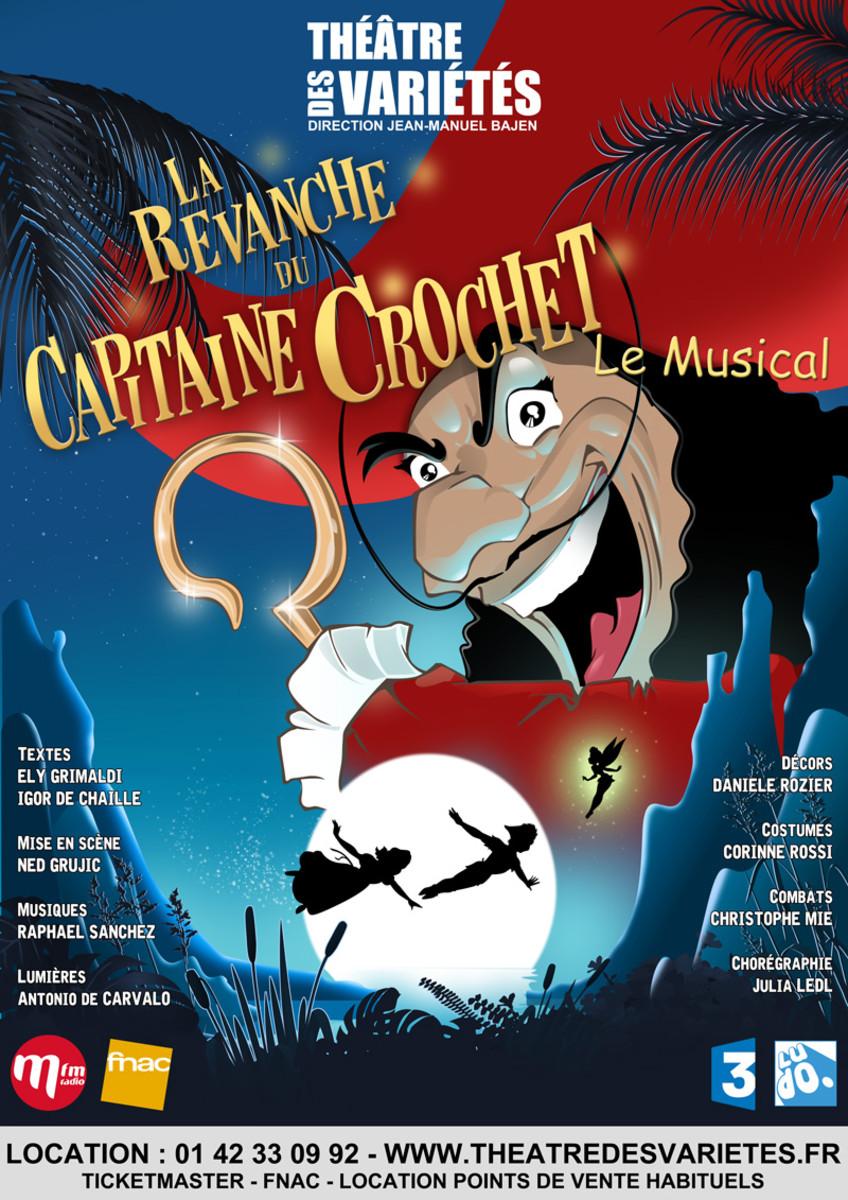 La revanche du Capitaine Crochet, Théâtre des Variétés (75)