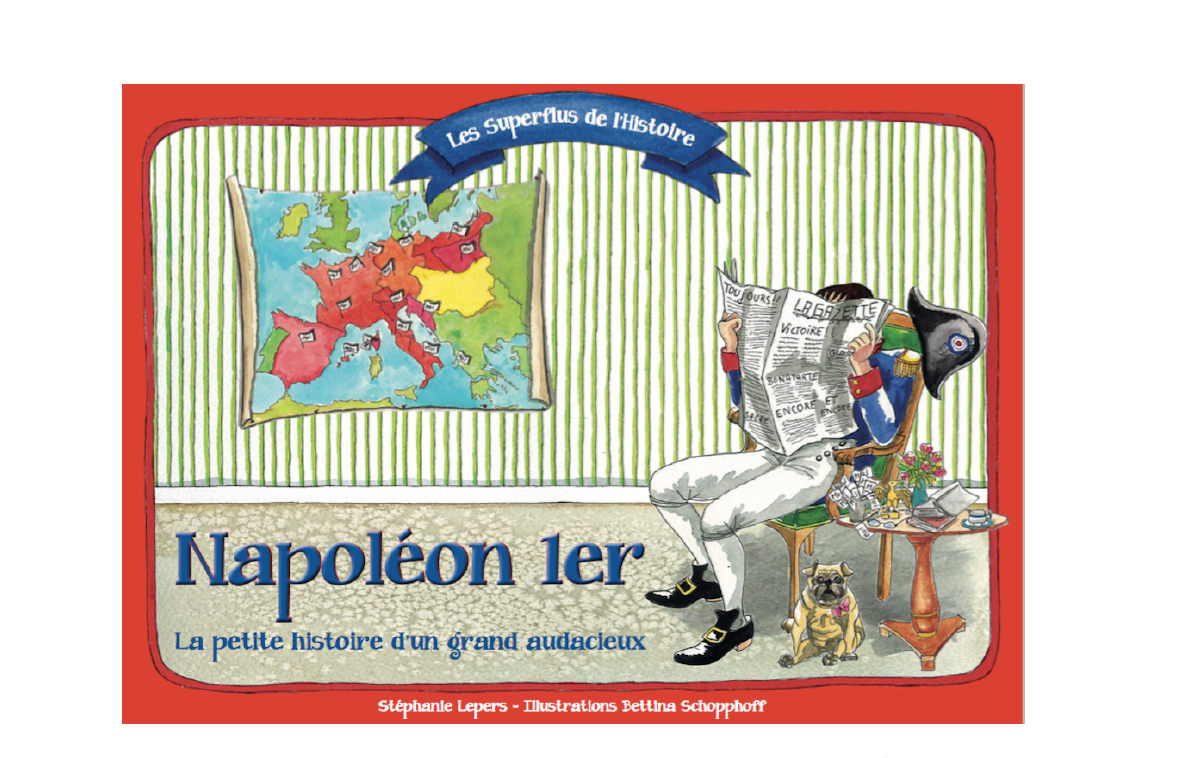 Les Superflus de l'Histoire Napoléon 1er vient de sortir !