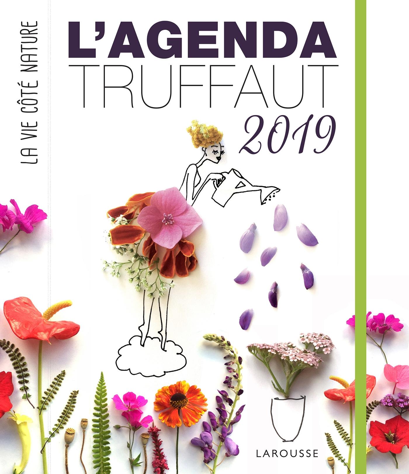 Bon plan : recevez l'Agenda Truffaut 2019 des Editions Larousse !
