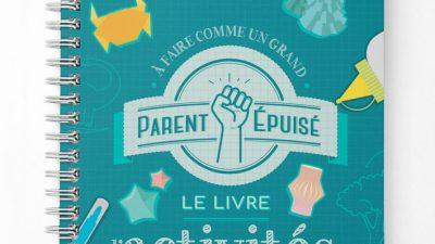 Contre le fameux « J'm'ennuie » des vacances scolaires deux nouveaux livres de la start-up Parent Epuisé !