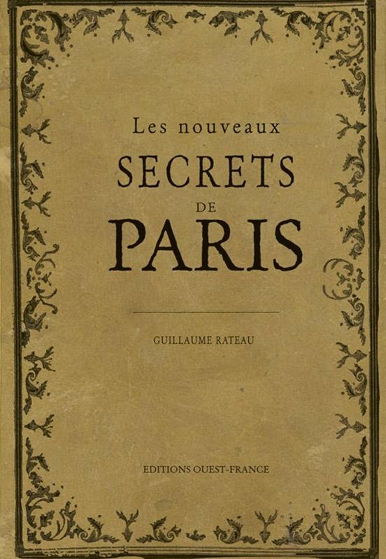 « Les nouveaux secrets de Paris »