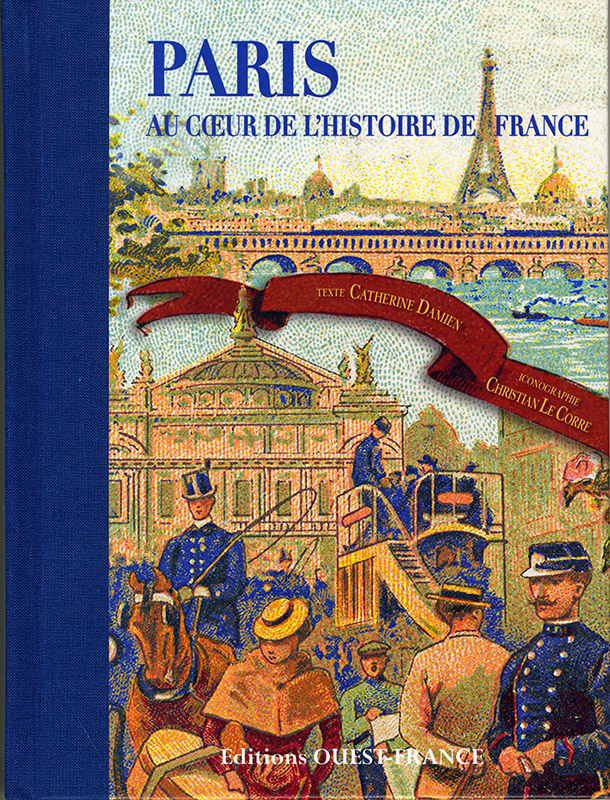 « Paris au cœur de l'histoire de France »