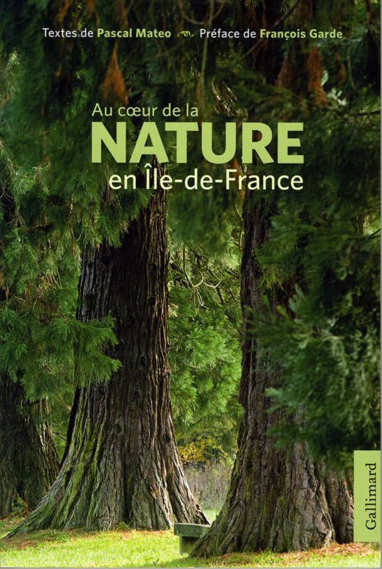 « Au cœur de la Nature en Île de France »