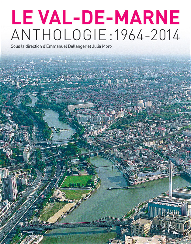« Le Val-de-Marne Anthologie 1964-2014 »