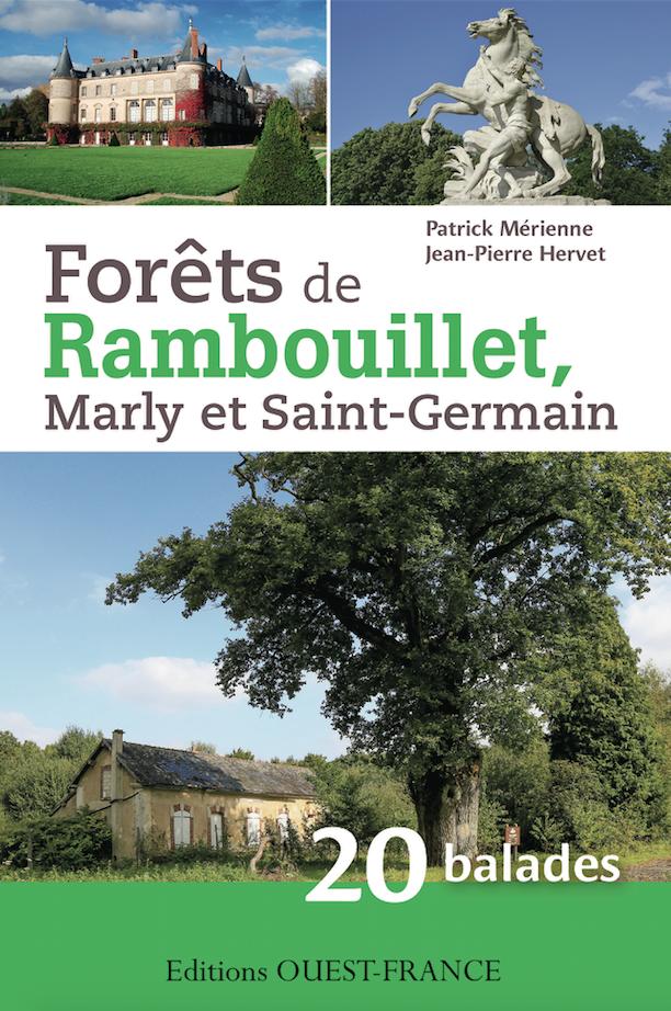 « Forêt de Rambouillet, Marly et Saint-Germain », 20 circuits pour découvrir la forêt de Rambouillet