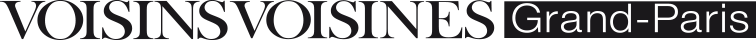 Voisins Voisines Grand Paris - « city guide » axé sur la culture dans un rayon de 70 km autour de Paris. Utile, pratique et chic, il recense tous les RDV à ne pas rater dans le Grand-Paris : sorties, expos, festivals, concerts, théâtre, bons plans et bonnes adresses Paris-banlieue…