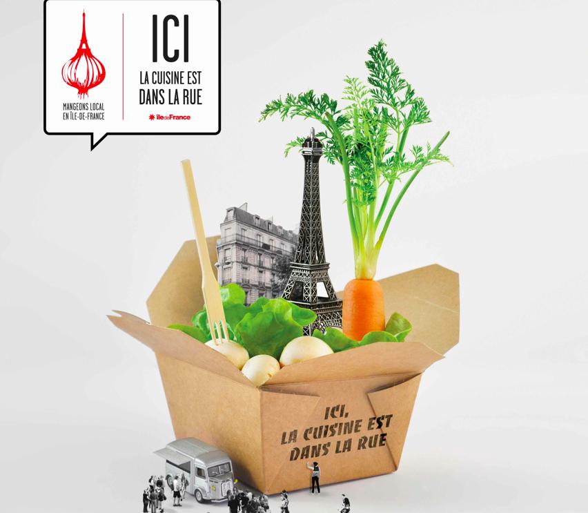 « Mangeons Local en Ile de France – Ici la Cuisine est dans la Rue » IdF