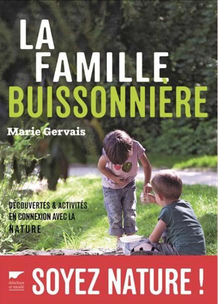 «La Famille Buissonnière» en Librairie le 10 mars !