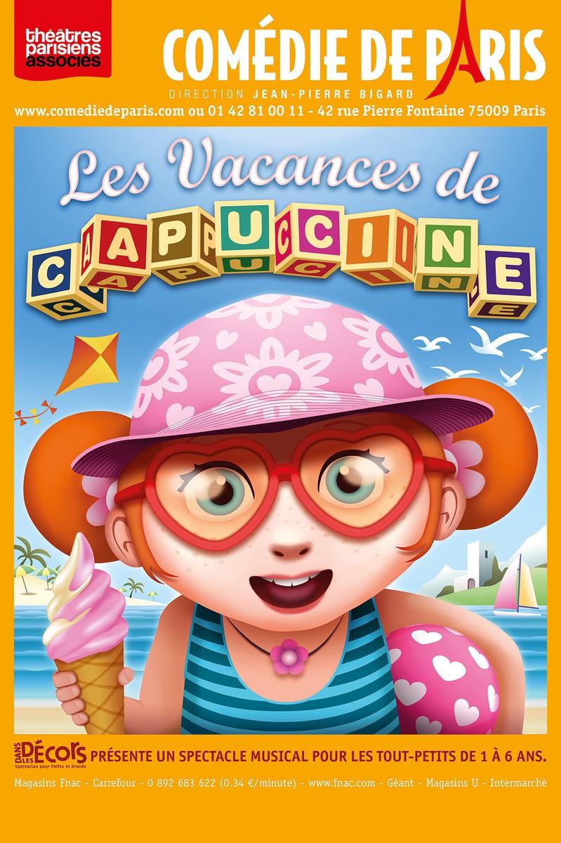 Les Vacances de Capucine, Comédie de Paris (75)
