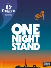 One Night Stand, le nouveau rendez-vous du Stand up Américain au Théâtre de l'œuvre (75)