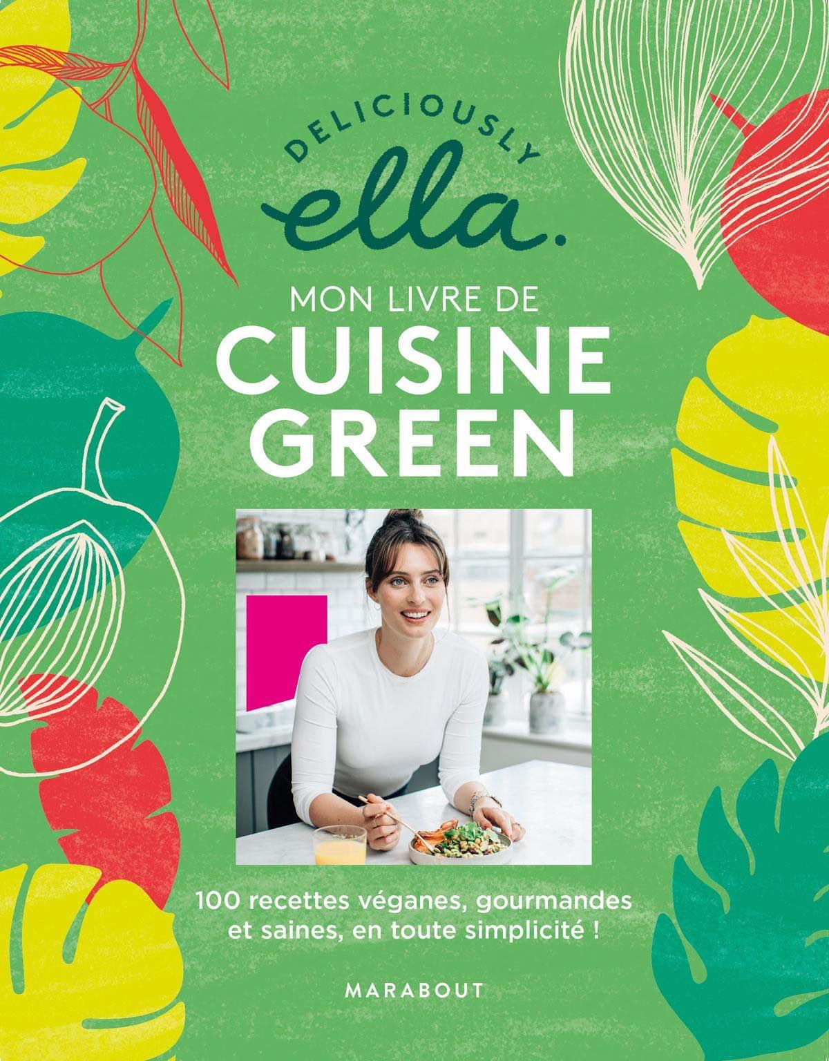 Deliciously Ella, Mon livre de cuisine green