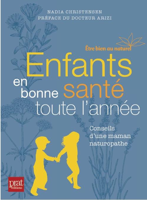 « Enfants en bonne santé » le livre à offrir à toutes les mamans