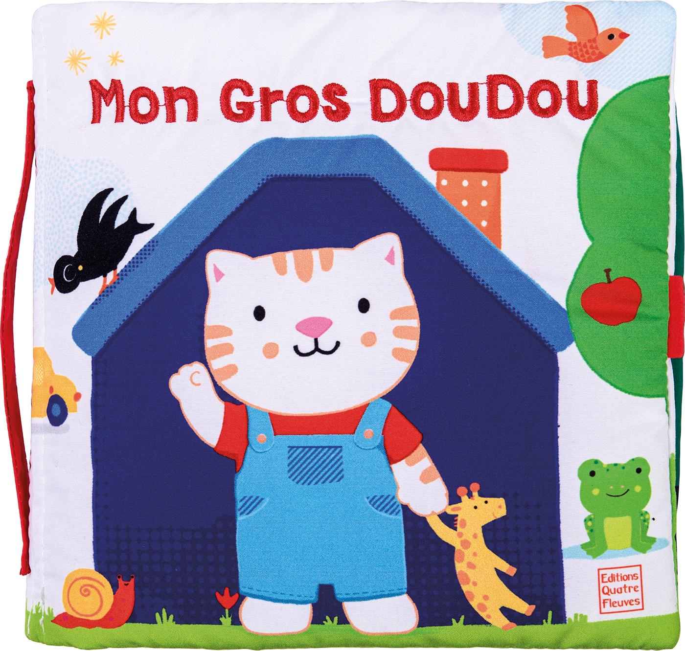 Baby-Livre «  Mon gros doudou »