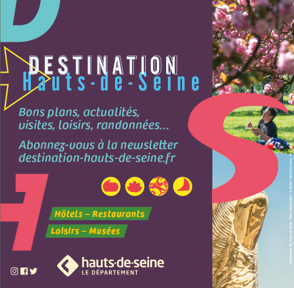 Destination Hauts-de-Seine la newsletter pour s'évader sans sortir (92)