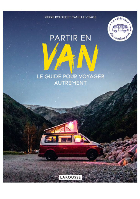« Partir en Van » le guide pour voyager autrement